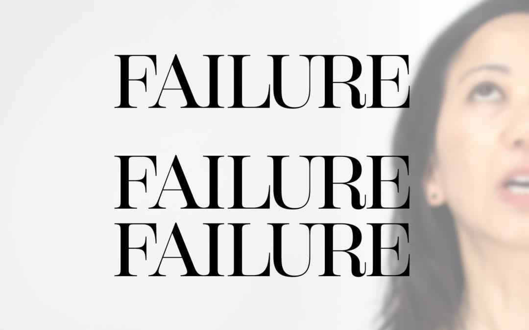 I am a failure