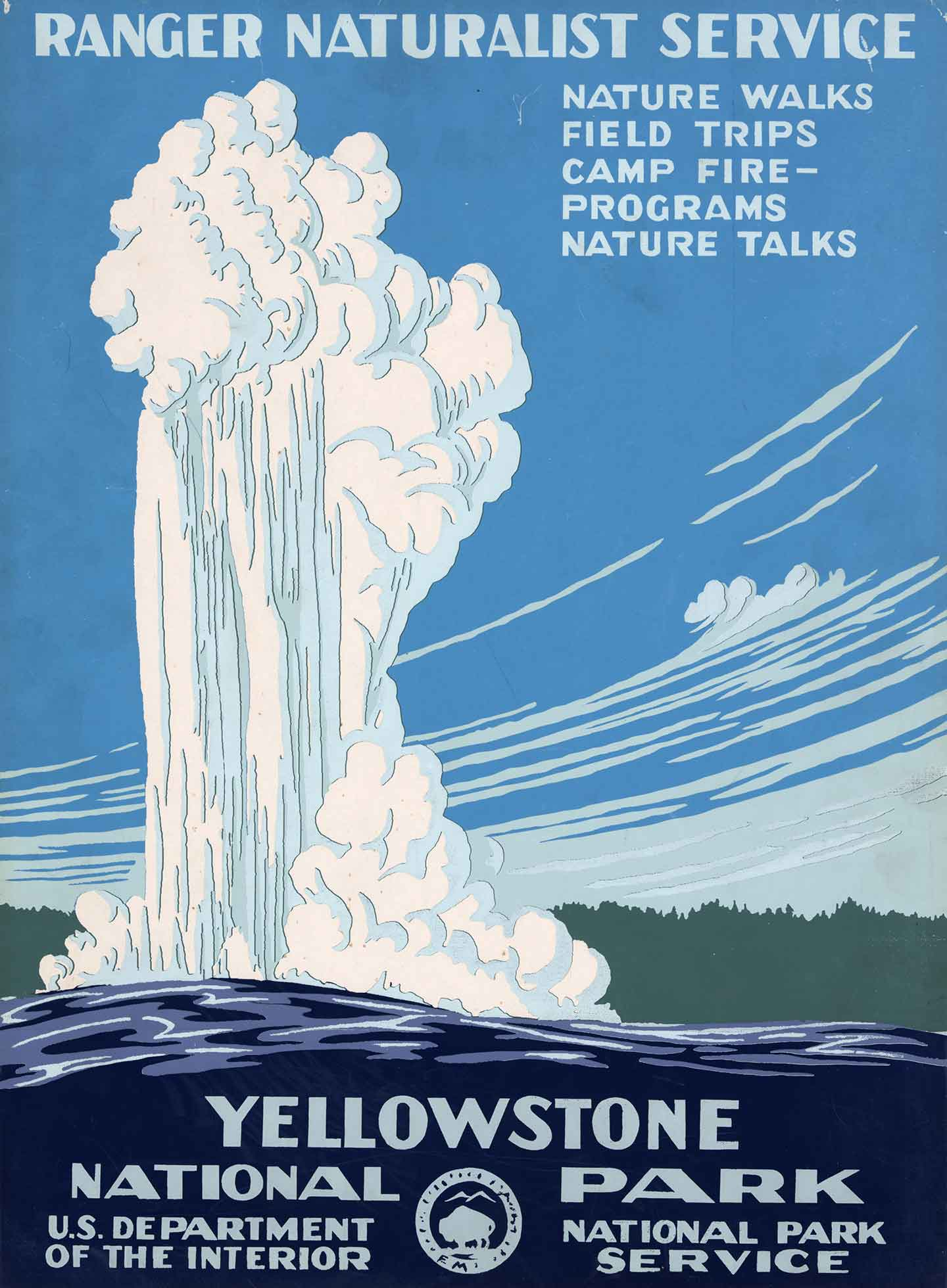 Poster with bold words advertising Yellowstone National Park shows drawing of Old Faithful geyser erupting.